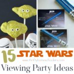15 Star Wars Viewing Party Ideas
