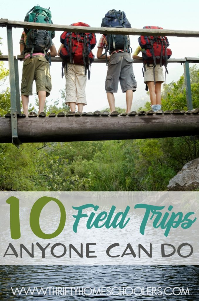 Watching your child's eye light up and their mind turn as they learn new things up close and personal. Some people have limited field trip options where they live. They may even think there are NO educational field trip options, but with a little thought and planning, anyone can do field trips. Here are 10 ideas you can do just about anywhere! :: www.thriftyhomeschoolers.com