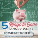 5 Ways to Save Money While Homeschooling
