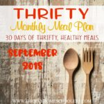 Thrifty Monthly Meal Plan – September 2018