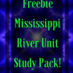 Free Mississippi River Unit Study Pack