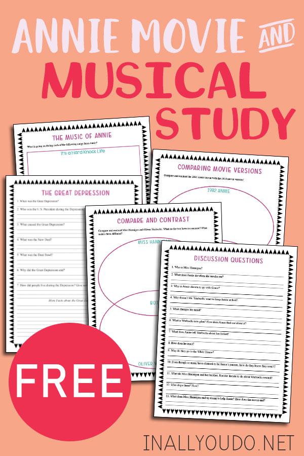 Free Annie Movie & Musical Study