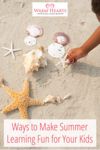 Ideas for Fun Summer Learning